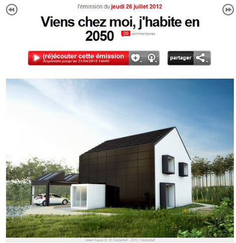 [podcast] Reportage France Inter : Viens chez moi, j'habite en 2050 | IMMOBILIER 2015 | Scoop.it
