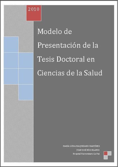 Modelo de Presentación de la Tesis Doctoral en Ciencias de la Salud | Educacion, ecologia y TIC | Scoop.it