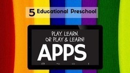 Educational Apps for Preschool | Wellness Coaching for Life | Scoop.it