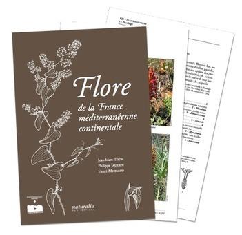 Flore de la France méditerranéenne continentale - Une flore de référence moderne - Jean-Marc Tison, Philippe Jauzein, Henri Michaud (2013) | Vente en ligne | Floremed.com | Nouvelles Flore | Scoop.it