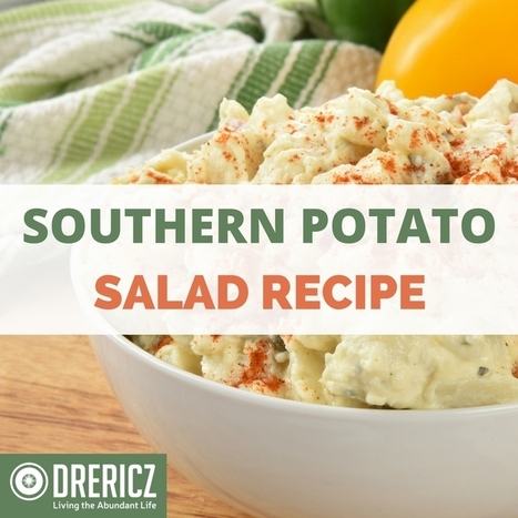 Southern Potato Salad | Nutrition & Recipes | Scoop.it