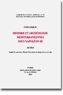 Cahiers de la Villa « Kérylos » N° 22 - Essai PA Colloque Histoire et archéologie méditerranéennes sous napoléon III | Académie | Scoop.it