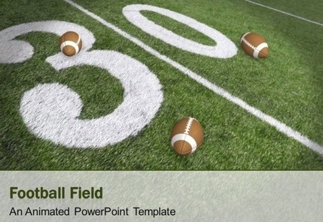 Animated Football Field PowerPoint Template for Presentations on Super Bowl 2014 | scoop it | Scoop.it