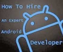 Hire Dedicated Android Apps Developers for Best Services at Economical Price | Hire Dedicated Android Apps Developers | Scoop.it