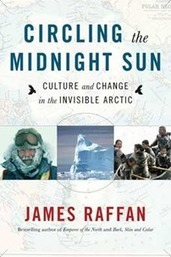 An evening with James Raffan Author, explorer, Fellow and former RCGS Governor | GIS | Scoop.it