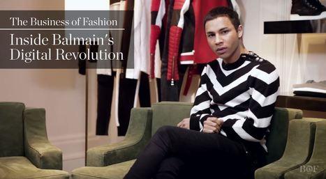 Inside Balmain's Digital Revolution   Prestige Brands & Digital   Scoop.it