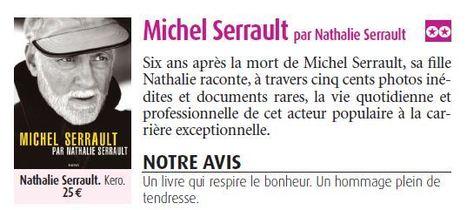 "TV Envie - Michel Serrault par Nathalie Serrault: ""Un hommage plein de tendresse""   Nathalie Serrault   Scoop.it"