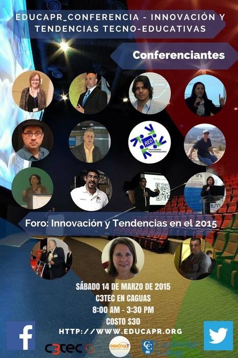 Innovación y Tendencias Tecno-Educativas: EducaPR 2015 | Aprendizaje en línea | Scoop.it