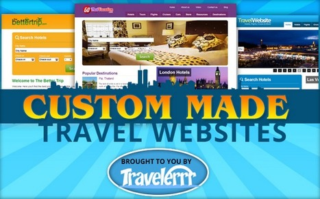 Must-Have Features for Your Custom Travel Website | Run Your Own Online Travel Business | Scoop.it