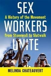 Whorestorian Sex Workers Unite! | Sex History | Scoop.it