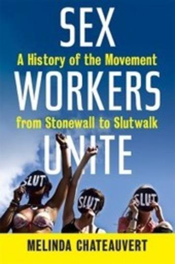 Whorestorian Sex Workers Unite! | Sex Work | Scoop.it