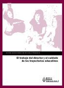 El trabajo del director y el cuidado de las trayectorias escolares.pdf   trayectorias escolares   Scoop.it