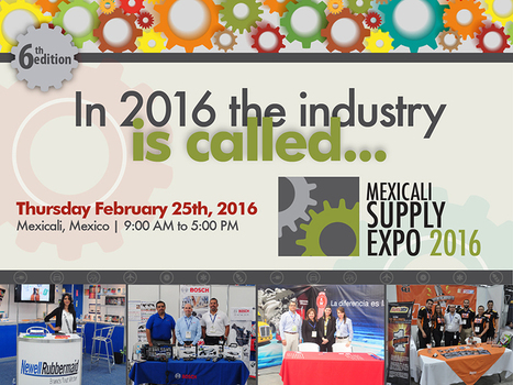 Mexicali Supply Expo 2016 | International Trade | Scoop.it
