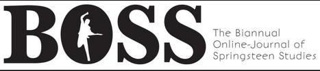 The Biannual Online -Journal of Springsteen Studies | Bruce Springsteen | Scoop.it