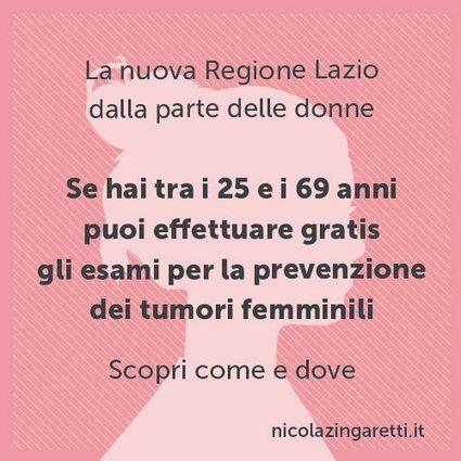 Nicola Zingaretti: Alla Regione siamo dalla parte delle donne. Prenota la tua visita gratuita per la prevenzione dei tumori femminili | PER UN'AGENDA PARLAMENTARE DI GENERE DIVERSO | Scoop.it