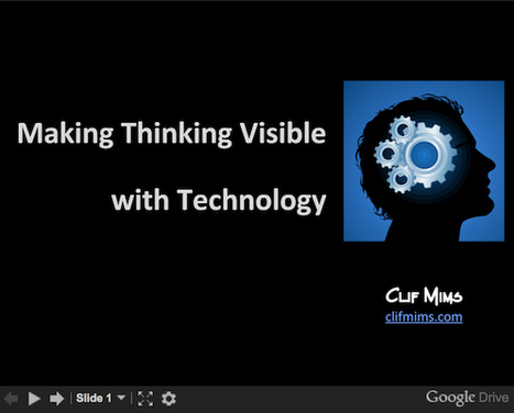Making Thinking Visible with Technology at #TNLEAD | Cultures of Thinking | Scoop.it