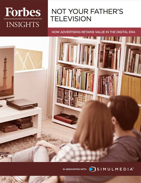 Forbes Insights: Not Your Father's Television | Consumer Empowered Marketing | Scoop.it