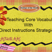 Teaching Core Vocabulary with Direct Instruction Strategies | Core Vocabulary | Scoop.it