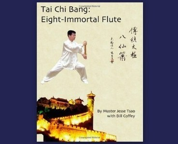 Tai Chi Bang by Master Jesse Tsao | Taiji (Taichi) Primer | Scoop.it