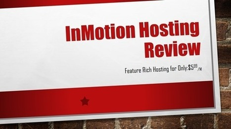 InMotion Hosting Review: Feature Rich Web Hosting | Online Marketing Help Pro | Scoop.it