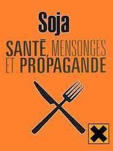 Mythes et réalités autour du soja | Shabba's news | Scoop.it