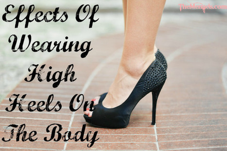Effects Of Wearing High Heels On The Body | Le Marche & Fashion | Scoop.it