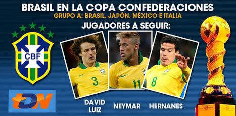 Brasil, anfitrión de lujo en la Copa FIFA Confederaciones 2013   Copa Confederaciones 2013   Scoop.it