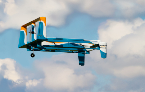 Amazon Shows Off New Prime Air Drone With HybridDesign   Real Estate Plus+ Daily News   Scoop.it