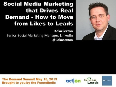 Social Media Marketing that Drives Real Demand - How to Move from Likes to Leads | BrightTALK | Social Customer Prospecting | Scoop.it