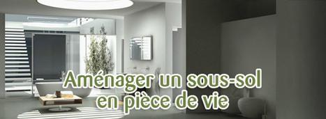 Rénovation : comment aménager un sous-sol en pièce de vie ? | Ma maison doHit Belgique | Scoop.it