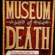 The Museum of Death   Strange Spirits   Scoop.it