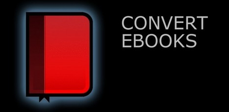 Ebook Converter - Applications Android sur Google Play | EDUDROID | Scoop.it