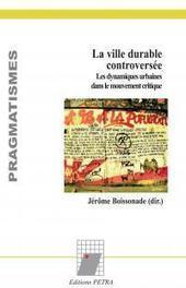 La ville durable controversée   IATU - Dernières acquisitions et sommaires de revues   Scoop.it