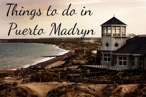 Indie latest post :Patagonia Series: Things to do in Puerto Madryn, Argentina | Indietravel | Scoop.it