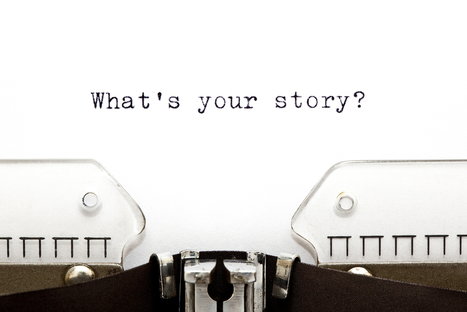 5 Stories Every Entrepreneur Should Be Able To Tell | MarketingHits | Scoop.it