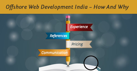 Offshore Web Development India – How And Why   Digital Marketing   Scoop.it