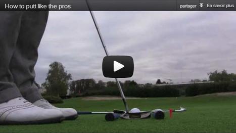 [Vidéo] Bien doser la puissance de votre putt | Nouvelles du golf | Scoop.it