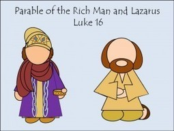 Luke 16 Parable of the Rich Man and Lazarus | Games & Activities for Family Night | Visuels, images, BD pour raconter la Bible | Scoop.it