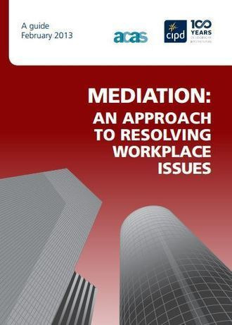 Mediation guide launched by ACAS & CIPD | Employment Law | Scoop.it