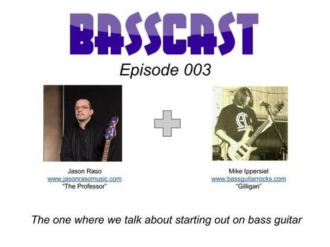 Basscast Episode 003 - Starting Out on Bass Guitar - Bass Guitar Rocks | Bass Guitar | Scoop.it