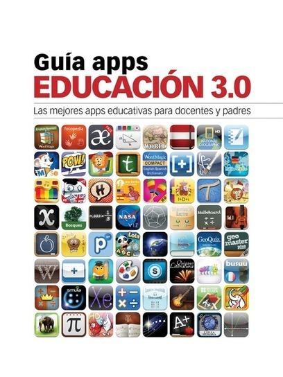 Educación tecnológica: Guía Apps de Educación 3.0 | Alfabetización digital | Scoop.it