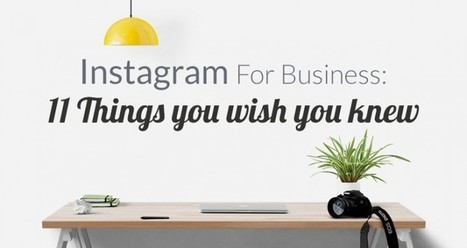 Instagram For Business: The 11 Things You Wish You Knew - The JustUnfollow Blog | Sosiaalinen Media | Scoop.it