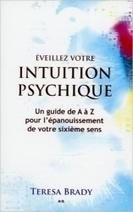 Eveillez Votre Intuition Psychique - Teresa Brady - Librairie Bien-être/Développement Personnel - Sentiers du bien-être | Etre en forme | Scoop.it