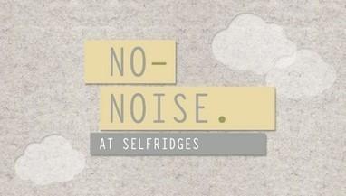 L'enseigne anglaise Selfridges propose des magasins sans bruit | Du peps pour les neurones | Scoop.it
