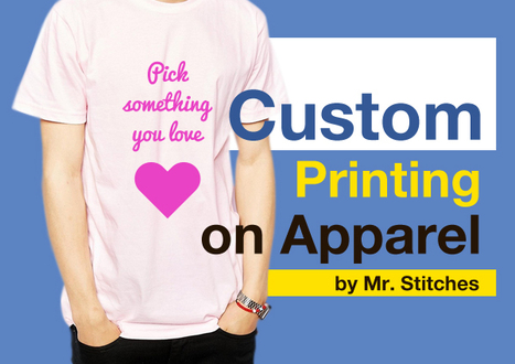 Custom Printing on Apparel by Mr. Stitches | Custom Embroidery | Scoop.it