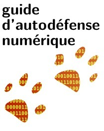 Guide d'autodéfense numérique | PMTIC | Scoop.it