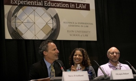 Legal Educators Plot the Future of Real-World Learning | Alliance for Experiential Learning in Law | Scoop.it