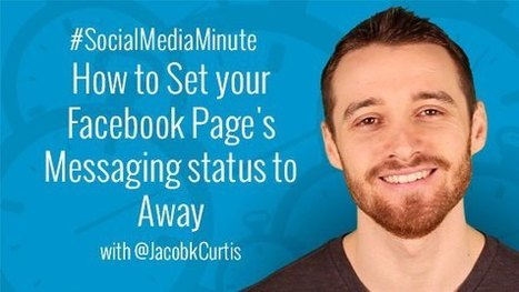 How to Set your Facebook Page's Messaging status to Away - | Social Media Tutorials | Scoop.it