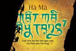 Mật mã Tây Tạng - Quyển 7 - Hà Mã | valenkira | Scoop.it
