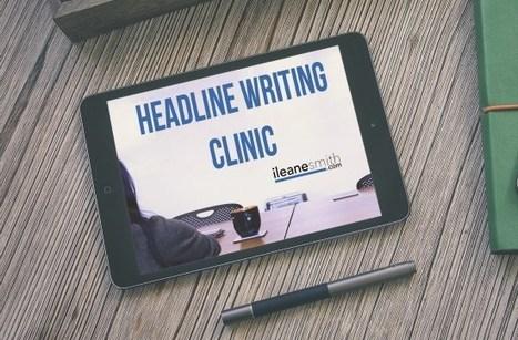5 Ways to Sharpen Your Headline Writing Skills | The Twinkie Awards | Scoop.it